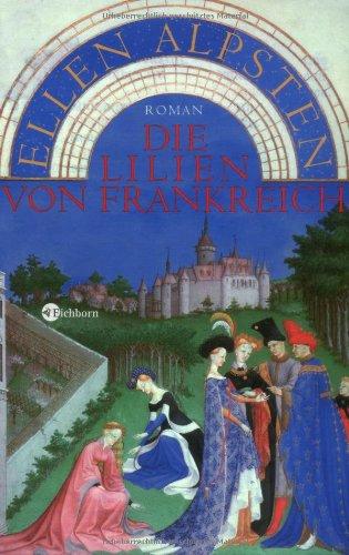 die-lilien-von-frankreich-roman