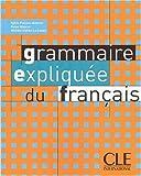 echange, troc Reine Mimran, Sylvie Poisson-Quinton, Michèle Mahéo-Le Coadic - Grammaire expliquée du français : Niveau intermédiaire