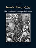 Janson's History of Art, Book 3: The Renaissance through the Rococco, 7th Edition (0205697437) by Davies, Penelope J.E.