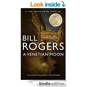 A Venetian Moon (DCI Tom Caton Manchester Murder Mysteries Book 9)
