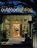 img - for The Art of Outdoor Lighting: Landscapes With the Beauty of Lighting book / textbook / text book