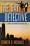 The Gay Detective: Nick and Norm in Chicago (Volume 1)