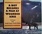 A Boy Becomes a Man at Wounded Knee