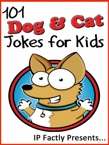 eBook 101 Dog and Cat Jokes for Kids (Animal Jokes for ...