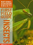 img - for Insects (National Audubon Society First Field Guides) book / textbook / text book