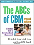 img - for The ABCs of CBM, Second Edition: A Practical Guide to Curriculum-Based Measurement (Guilford Practical Intervention in the Schools) book / textbook / text book