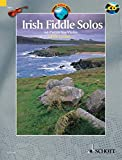 Irish Fiddle Solos: 64 Pieces