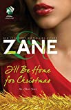 Zanes Ill Be Home for Christmas: An eShort Story