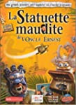 La Statuette Maudite l'Oncle Ernest �...