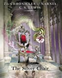 The Chronicles of Narnia (6) - The Silver Chair