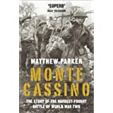 Monte Cassino: The Story of the Hardest-fought Battle of World War Twoby Matthew Parker