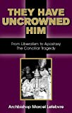 They Have Uncrowned Him: