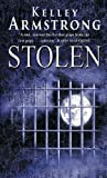 Stolen: Number 2 in series (Otherworld) Kelley Armstrong