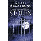 Stolen: Number 2 in series (Otherworld)by Kelley Armstrong