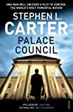 Palace Council (0099527022) by Carter, Stephen L.
