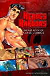 Heroes with Hardons: The Big Book of...
