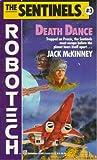 Death Dance (Sentinels) (0345353021) by McKinney, Jack