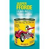 Thursday Next, Tome 3 : Le Puits des Histoires Perduespar Jasper FFORDE