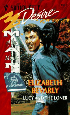 Image for Lucy And The Loner  (Man Of The Month/ The Family Mccormick) (Silhouette Desire)