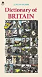 Adrian Room Dictionary of Britain: An A-Z of the British Way of Life (Oxford Paperback Reference)