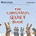 The Christmas Quiet Book Audiobook by Deborah Underwood Narrated by Susie Berneis