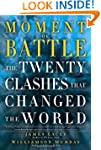 Moment of Battle: The Twenty Clashes...