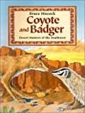 img - for Coyote and Badger: Desert Hunters of the Southwest book / textbook / text book