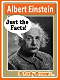 Albert Einstein - Just the Facts! Biography for Kids