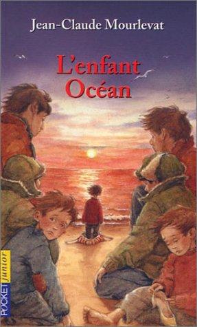 L'enfant Océan, de Jean-Claude Mourlevat