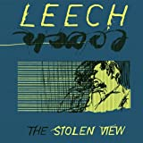 "The Stolen Viewvon ""Leech"""