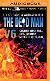 The Dead Man Vol 6: Colder than Hell, Evil to Burn, and Streets of Blood (Dead Man Series)