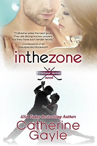 Catherine Gayle - In the Zone (Portland Storm Book 7)