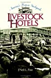 img - for America's Historic Stockyards: Livestock Hotels book / textbook / text book