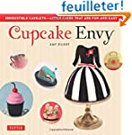 Cupcake Envy: Irresistible Cakelets T...
