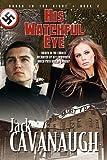 His Watchful Eye: Songs in the Night Book 2 (1600391699) by Cavanaugh, Jack