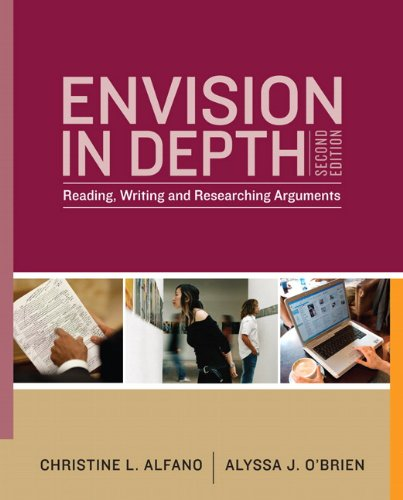 Envision In Depth: Reading, Writing, and Researching...