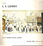 img - for A tribute to L.S. Lowry (b.1887): [exhibition] 30th Nov. 1966-7th Jan. 1967 book / textbook / text book