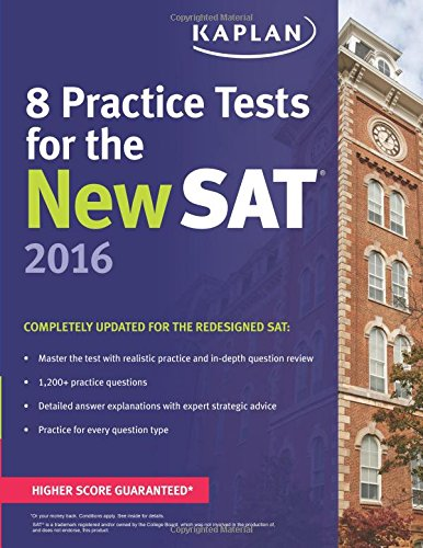 8 PRACTICE TESTS NEW SAT 2016 (Kaplan Test Prep)