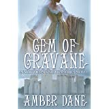 Gem of Gravane (The Northern Knights Book 1) ~ Amber Dane