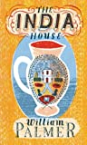 The India House (0224072978) by Palmer, William