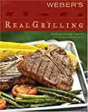 cover of Weber's Real Grilling (Weber's)