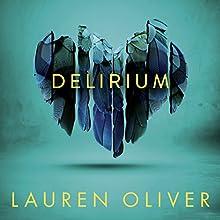 Delirium Audiobook by Lauren Oliver Narrated by Sarah Drew