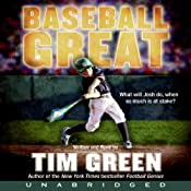 Baseball Great | [Tim Green]