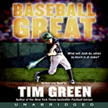 Baseball Great (       UNABRIDGED) by Tim Green Narrated by Tim Green