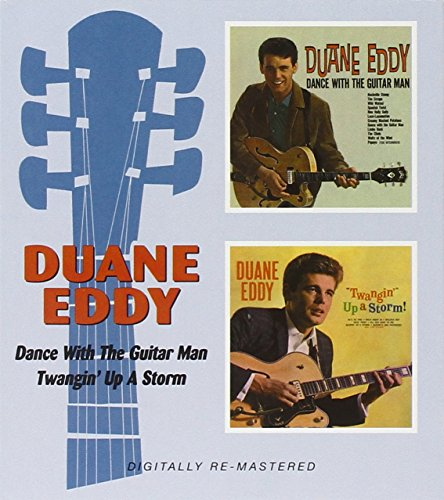Duane Eddy - Dance With The Guitar Man / Twangin Up A Storm - Zortam Music