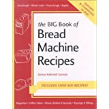 The Big Book of Bread Machine Recipesby Elaine Rubey Jan Groen