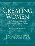 img - for Creating Women: An Anthology of Readings on Women in Western Culture, Volume 2 (Renaissance to the Present) book / textbook / text book