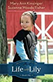 img - for Life with Lily (The Adventures of Lily Lapp) (Volume 1) book / textbook / text book