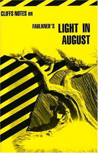Cliffsnotes Light in August (Cliffs notes), James Lamar Roberts