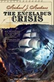 img - for The Enceladus Crisis: Book Two of the Daedalus Series book / textbook / text book